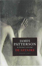 De Affaire - James Patterson, M. Ledwidge (ISBN 9789023428022)