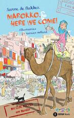 Marokko, here we come! - Sanne de Bakker (ISBN 9789020624540)