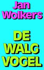 De Walgvogel - Jan Wolkers (ISBN 9789029083669)