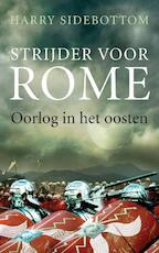 Strijder voor Rome - Harry Sidebottom/ (ISBN 9789025369675)