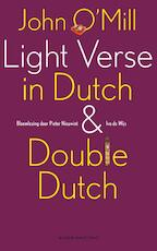 Light verse in Dutch en double Dutch - John O'Mill (ISBN 9789038895376)