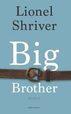 Big brother - Lionel Shriver (ISBN 9789025441524)