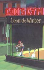 God's Gym - Leon de Winter