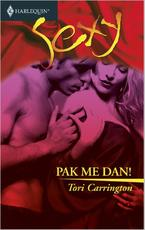 Pak me dan! - Tori Carrington (ISBN 9789402501711)