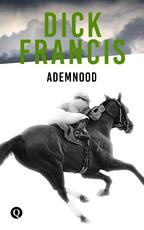 Ademnood - Dick Francis (ISBN 9789021402482)