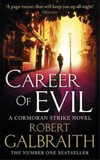 Career of Evil - robert galbraith (ISBN 9780751563597)