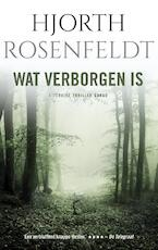 Wat verborgen is - Hjorth Rosenfeldt (ISBN 9789023498278)