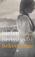 De bekeerlinge - Stefan Hertmans (ISBN 9789023499626)