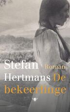 De bekeerlinge - Stefan Hertmans (ISBN 9789023499534)