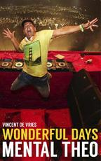 Wonderful Days - Vincent de Vries, Theo Nabuurs (ISBN 9789021565521)