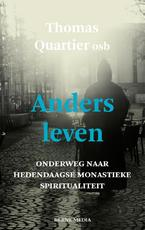 Anders leven - Thomas Quartier (ISBN 9789089721877)