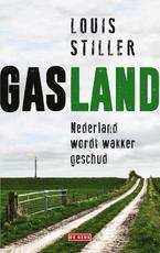 Gasland - Louis Stiller (ISBN 9789044539370)
