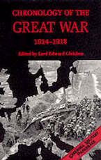Chronology of the Great War, 1914-1918 - Edward Gleichen, Great Britain. Ministry Of Information (ISBN 9781853674280)