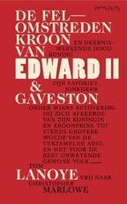 De felomstreden kroon van Edward II - Tom Lanoye, Christopher Marlowe (ISBN 9789044635522)