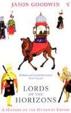 Lords of the Horizons - Jason Goodwin (ISBN 9780099994008)