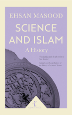 Science and Islam - Ehsan Masood (ISBN 9781785782022)