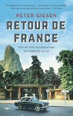 Retour de France - Peter Giesen (ISBN 9789400407251)