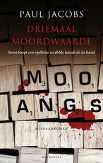 Driemaal moordwaarde - Paul Jacobs (ISBN 9789089246530)