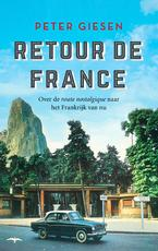Retour de France - Peter Giesen (ISBN 9789400404564)