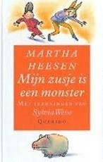Mijn zusje is een monster - Martha Heesen (ISBN 9789021466316)