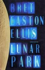Lunar park - Bret Easton Ellis (ISBN 9789041409607)