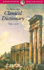 The Wordsworth Classical Dictionary - William Smith