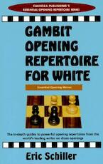 Opening Gambit Repertoire for White - Eric Schiller (ISBN 9780940685789)