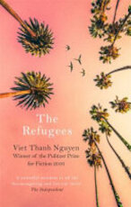 The Refugees - Viet Thanh Nguyen (ISBN 9781472153784)