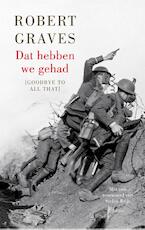 Dat hebben we gehad - Robert Graves (ISBN 9789026327179)