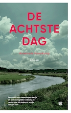 De achtste dag - Annemarie Haverkamp (ISBN 9789048845316)