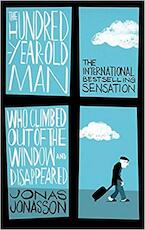 The Hundred-Year-Old Man who Climbed Out of the Window and Disappeared - Jonas Jonasson (ISBN 9781843913870)