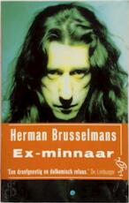 Ex-minnaar - Herman Brusselmans