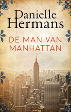 De man van Manhattan - Daniëlle Hermans (ISBN 9789026349409)