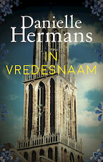 In vredesnaam - Daniëlle Hermans (ISBN 9789026349423)