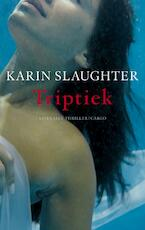 Triptiek - Karin Slaughter (ISBN 9789023420484)