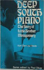 Deep South piano: the story of Little Brother Montgomery