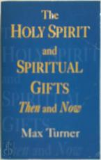 Holy Spirit and Spiritual Gifts - Max Turner (ISBN 9780853647584)