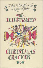 The Illustrated Christmas Cracker - John Julius Norwich, Quentin Blake (ISBN 9780385605250)