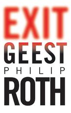 Exit geest - PHILIP Roth (ISBN 9789023426318)