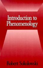 Introduction to Phenomenology - Robert Sokolowski (ISBN 9780521667920)