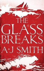 Glass breaks - a. j. smith (ISBN 9781786696892)