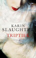 Triptiek - Karin Slaughter (ISBN 9789023426165)