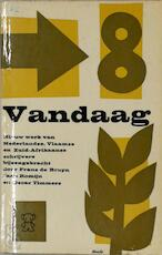 Vandaag 8 [ex-bibl. Louis Paul Boon] - Louis Paul Boon