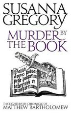 Murder by the Book - Susanna Gregory (ISBN 9780751542578)