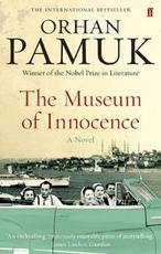 The Museum of Innocence - Orhan Pamuk (ISBN 9780571237029)