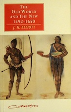 The Old World and the New 1492-1650 - J. H. Elliott (ISBN 9780521427098)