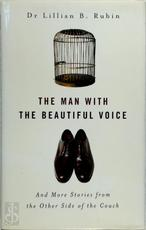 The Man With The Beautiful Voice - Lillian B. Rubin (ISBN 9780749924744)
