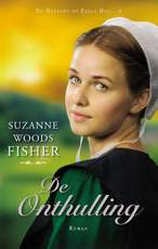De onthulling - Suzanne Woods Fisher (ISBN 9789064510694)
