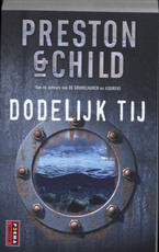 Dodelijk tij - Preston, Child (ISBN 9789021006956)