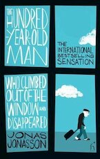 Hundred-Year-Old Man Who Climbed Out of the Window and Disap - Jonas Jonasson (ISBN 9781843913726)
